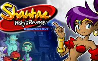 Shantae: Risky's Revenge – Director's Cut Review