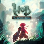 Hob: The Definitive Edition Key Art